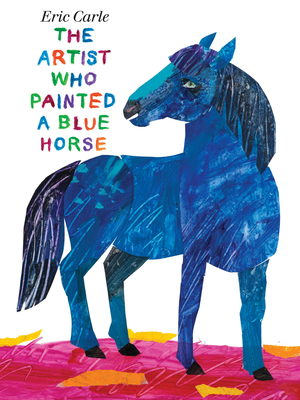 The Artist Who Painted a Blue Horse Cover