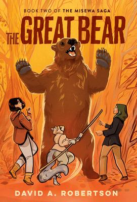 The Great Bear: The Misewa Saga, Book Two Cover Image