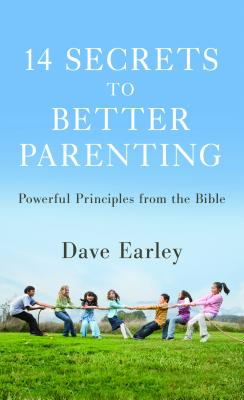 14 Secrets to Better Parenting: Powerful Principles from the Bible Cover Image