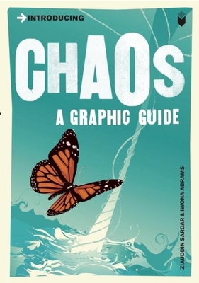 Introducing Chaos: A Graphic Guide (Introducing (Icon Books)) Cover Image