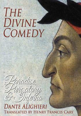 The Divine Comedy: Paradise, Purgatory and Inferno Cover Image