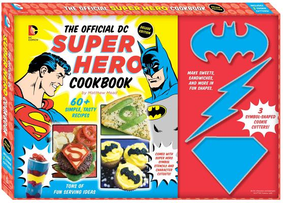 The Official DC Super Hero Cookbook Deluxe Edition (DC Super Heroes #14) Cover Image
