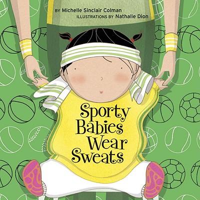 Sporty Babies Wear Sweats Cover