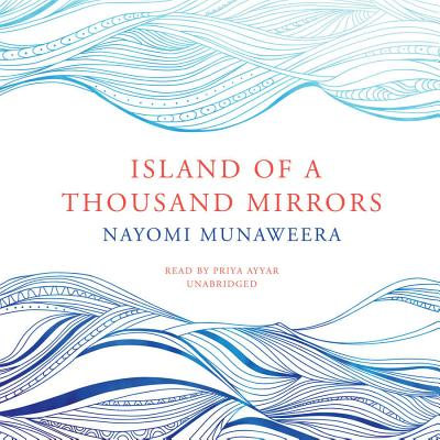 Island of a Thousand Mirrors Lib/E Cover Image