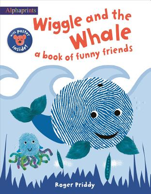 Wiggle and the Whale: An Alphaprints Picture Book