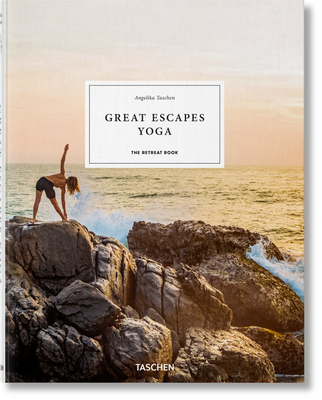Great Escapes Yoga. the Retreat Book. 2020 Edition Cover Image
