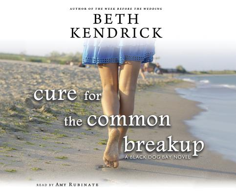 Cover for Cure for the Common Breakup (Black Dog Bay Novel #1)