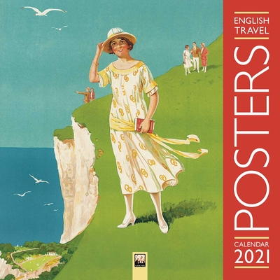 English Travel Posters Wall Calendar 2021 (Art Calendar) Cover Image