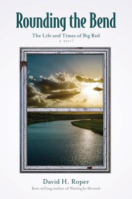 Rounding the Bend: The Life and Times of Big Red Cover Image