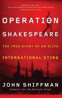 Operation Shakespeare: The True Story of an Elite International Sting Cover Image