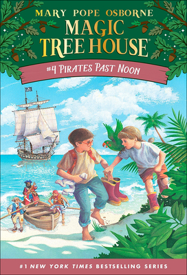 Pirates Past Noon (Magic Tree House #4) Cover Image