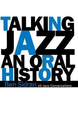 Talking Jazz: An Oral History Cover Image