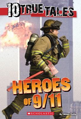 10 True Tales: Heroes of 9/11 (Ten True Tales) Cover Image