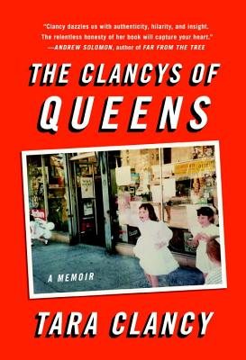 The Clancys of Queens: A Memoir Cover Image