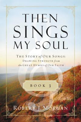 Then Sings My Soul, Book 3 Cover