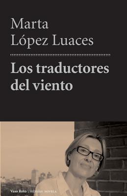 Los Traductores del Viento Cover Image