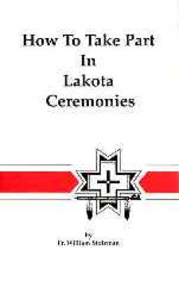 How Take Part in Lakota Ceremonies Cover Image