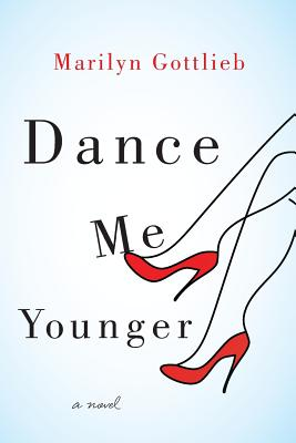 Dance Me Younger: A Frothy Romp Through Human Weakness Cover Image