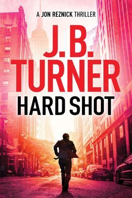 Hard Shot (Jon Reznick Thriller #7) Cover Image