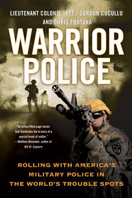 Warrior Police: Rolling with America's Military Police in the World's Trouble Spots Cover Image