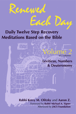 Renewed Each Day--Leviticus, Numbers & Deuteronomy: Daily Twelve Step Recovery Meditations Based on the Bible Cover Image