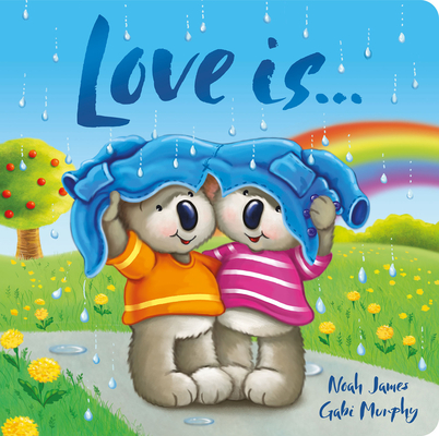 Love Is ... (Padded Board Books) Cover Image