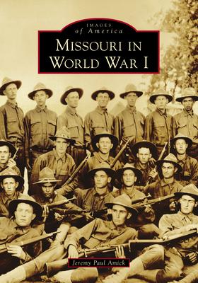 Missouri in World War I Cover Image