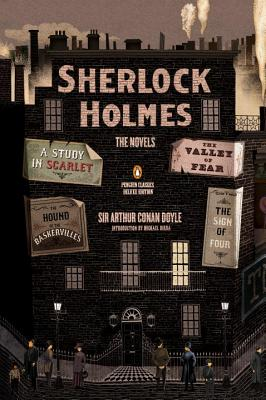 Sherlock Holmes: The Novels: (Penguin Classics Deluxe Edition) Cover Image