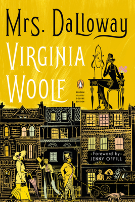 Mrs. Dalloway: (Penguin Classics Deluxe Edition) Cover Image