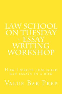 Law School on Tuesday - Essay Writing Workshop: How I Wrote Published Bar Essays in a Row Cover Image