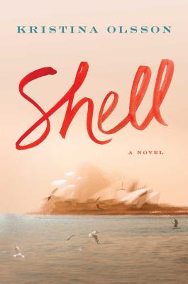 Shell: A Novel Cover Image