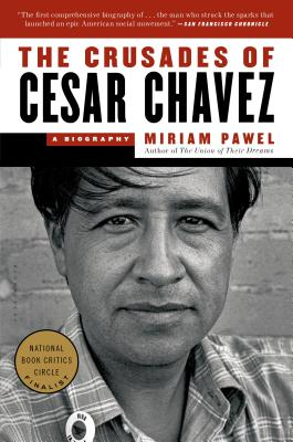 The Crusades of Cesar Chavez: A Biography Cover Image
