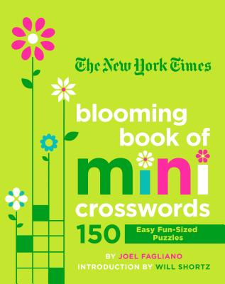 The New York Times Blooming Book of Mini Crosswords: 150 Easy Fun-Sized Puzzles Cover Image