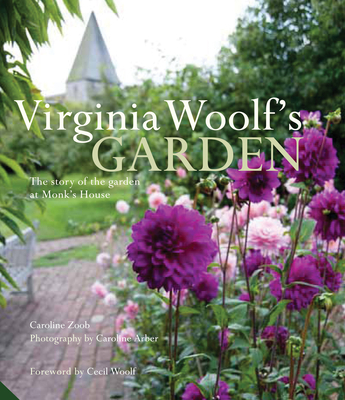 Virginia Woolf's Garden: The Story of the Garden at Monk's House Cover Image