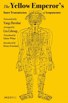 The Yellow Emperor's Inner Transmission of Acupuncture Cover Image