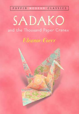 Sadako and the Thousand Paper Cranes (Puffin Modern Classics) Cover Image