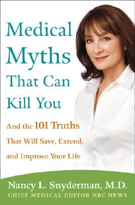 Medical Myths That Can Kill You Cover