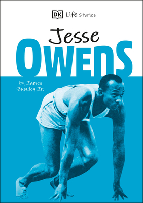 DK Life Stories Jesse Owens: Amazing people who have shaped our world Cover Image