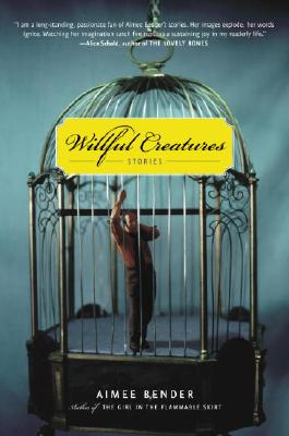 Willful Creatures: Stories Cover Image