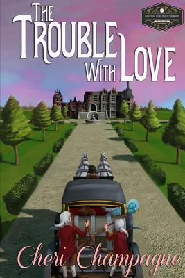 The Trouble with Love: The Mason Siblings Series Cover Image