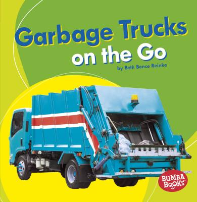 Garbage Trucks: On the Go Cover Image