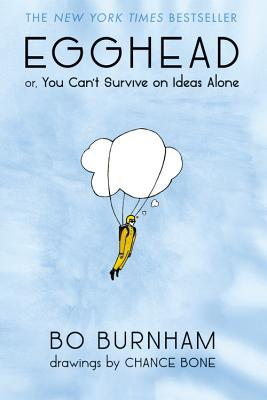Egghead: Or, You Can't Survive on Ideas Alone Cover Image