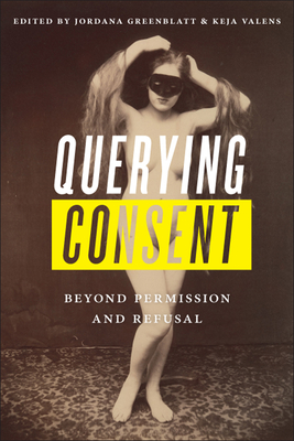 Querying Consent: Beyond Permission and Refusal Cover Image