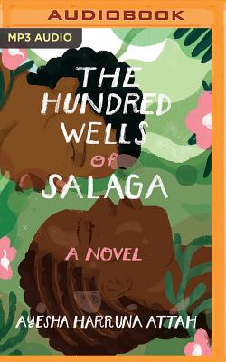 The Hundred Wells of Salaga Cover Image