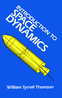 Introduction to Space Dynamics (Dover Books on Aeronautical Engineering) Cover Image