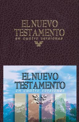 El Nuevo Testamento En Cuatro Versiones Cover Image