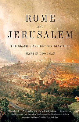 Rome and Jerusalem: The Clash of Ancient Civilizations Cover Image