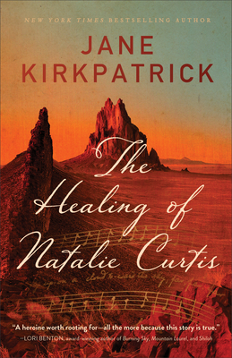 The Healing of Natalie Curtis Cover Image