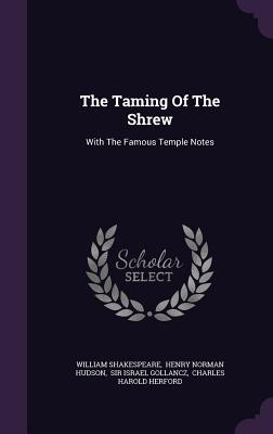 The Taming of the Shrew: With the Famous Temple Notes Cover Image