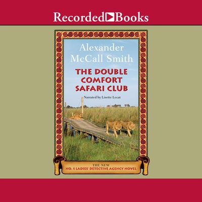 Double Comfort Safari Club (No. 1 Ladies Detective Agency #11) Cover Image